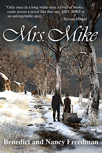Mrs. Mike (A Mrs. Mike Novel Book 1)