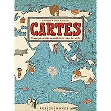 Cartes [nouvelle édition]: Voyage parmi les mille curiosités et