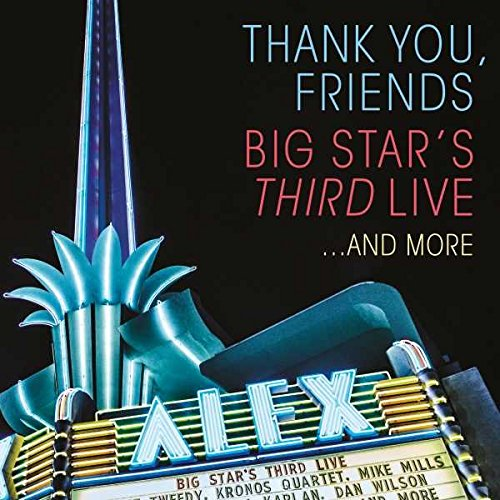 Big Star's Third Live - Thank You, Friends: Big Star's Third Live... [2 CD/DVD]
