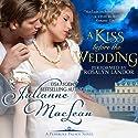 A Kiss Before the Wedding: A Pembroke Palace Short Story Hörbuch von Julianne MacLean Gesprochen von: Rosalyn Landor