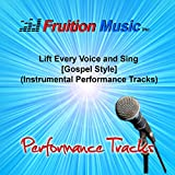Lift Every Voice and Sing (High Key) [Gospel Style] [Instrumental Performance Track]