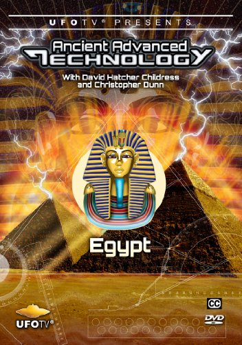 Ancient Advanced Technology in Egypt with David Hatcher Childress by UFOTv®