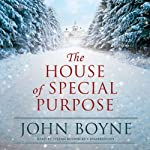The House of Special Purpose | John Boyne