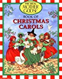 Real Mother Goose Book of Christmas Carols, Laurence Schorsch, 0590225189