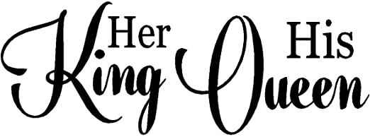 byyoursidedecal Her King his Queen Vinyl Wall Decal,Art Quotes  Inspirational Sayings 14\