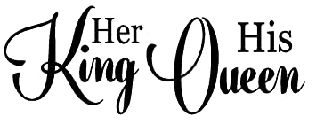 Amazoncom Byyoursidedecal Her King His Queen Vinyl Wall Decalart