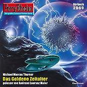 Das Goldene Zeitalter (Perry Rhodan 2569) | Marcus Michael Thurner