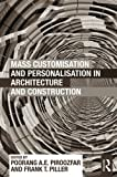 img - for Mass Customisation and Personalisation in Architecture and Construction book / textbook / text book