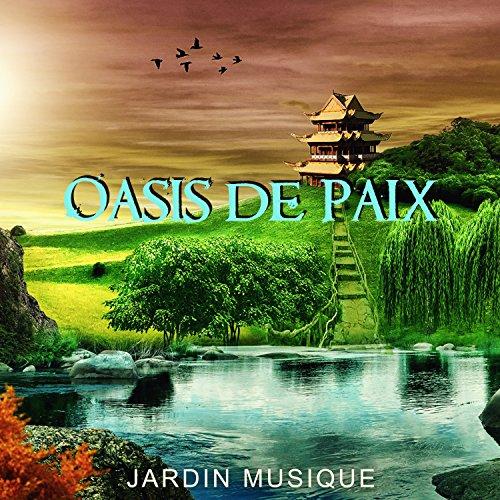 Oasis De Paix Jardin Musique Chant D Oiseaux Source D Eau