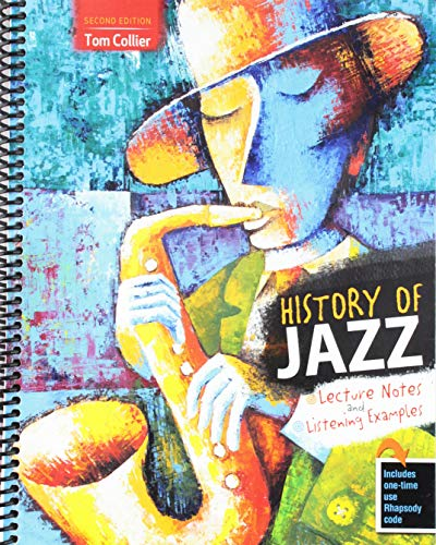 History of Jazz: Lecture Notes and Listening Examples