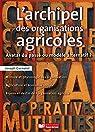 L'archipel des organisations agricoles par Garnotel