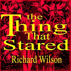 The Thing That Stared Audiobook