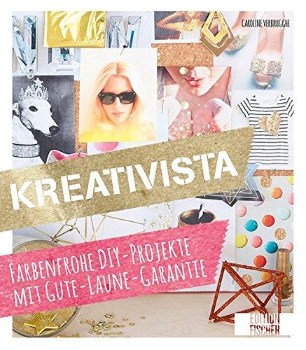 kreativista-farbenfrohe-diy-projekte-mit-gute-laune-garantie