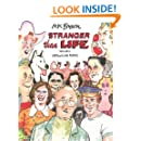 Stranger Than Life: Cartoons and Comics 1970-2013