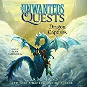Dragon Captives: The Unwanteds Quests, Book 1 | Lisa McMann