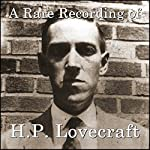 A Rare Recording of H.P. Lovecraft | H.P. Lovecraft