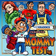 The Mommy Test