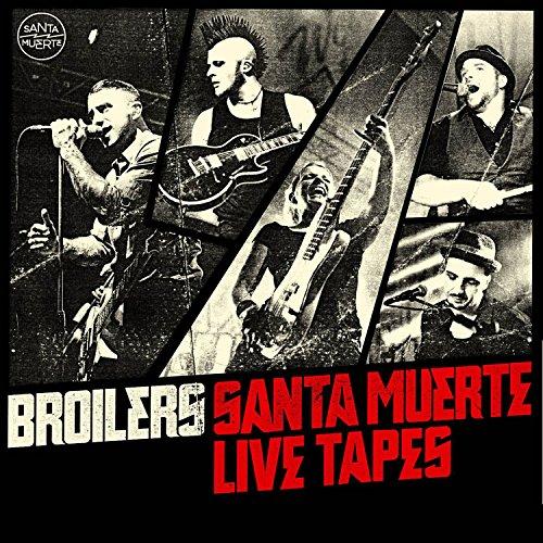 Broilers: Santa Muerte Live Tapes (Standard Edition) (Audio CD)