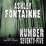Number Seventy-Five | Ashley Fontainne
