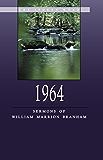 1964 - Sermons of William Marrion Branham (English Edition)