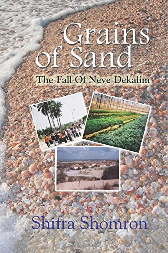 Grains Of Sand: The Fall Of Neve Dekalim