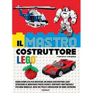 Il mastro costruttore Lego®. Ediz. a colori. Con espansione online 3 spesavip