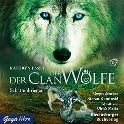Schattenkrieger (Der Clan der Wölfe 2)