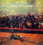 Time Fades Away (Vinyl)