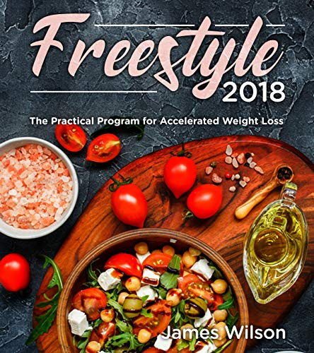 Freestyle 2018: The Practical Program for Accelerated Weight Loss (Points Included) by James Wilson