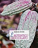 È autentico cioccolato