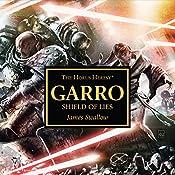 Garro: Shield of Lies: The Horus Heresy | James Swallow