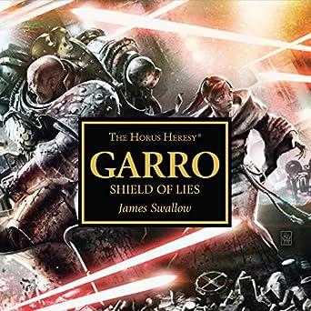 Amazon. Com: garro: shield of lies: the horus heresy (audible audio.