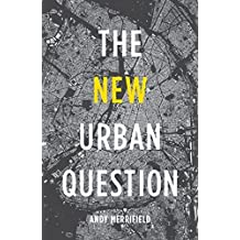 The New Urban Question by Andy Merrifield (2014-03-18)