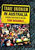 img - for Trade Unionism in Australia: A History from Flood to Ebb Tide book / textbook / text book