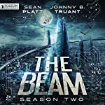 The Beam: Season 2 | Sean Platt,Johnny B. Truant