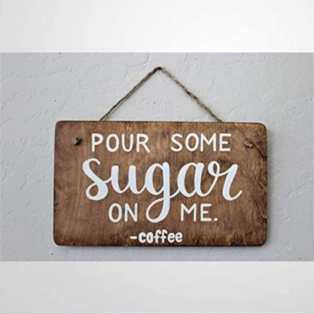 BYRON HOYLE Funny Wood Sign Pour Some Sugar On Me Punny Coffee Sign for Wall Room Door Sayings Funny Wooden Sign Wood Plaque Wall Art Wall Hanger Home Decor