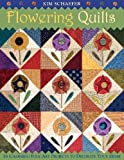 Flowering Quilts, Kim Schaefer, 1571203389