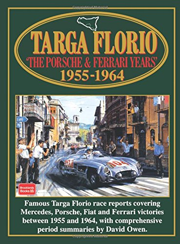 Targa Florio  The Porsche And Ferrari Years  1955 1964  Racing