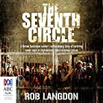 The Seventh Circle: My Seven Years of Hell in Afghanistan's Most Notorious Prison | Robert Langdon
