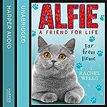 Alfie Far from Home | Rachel Wells
