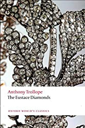 The Eustace Diamonds (Oxford World's Classics)
