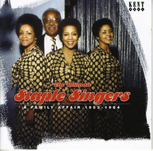 the-ultimate-staple-singers-a-family-affair-1955-1984