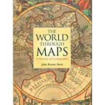 The World Through Maps: A History of Cartography