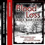 Blood Loss | Alex Barclay
