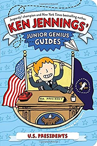 U.S. Presidents (Ken Jennings' Junior Genius Guides) (Business Trivia)