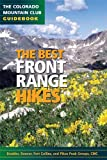 The Best Front Range Hikes (Colorado Mountain Club Guidebooks)