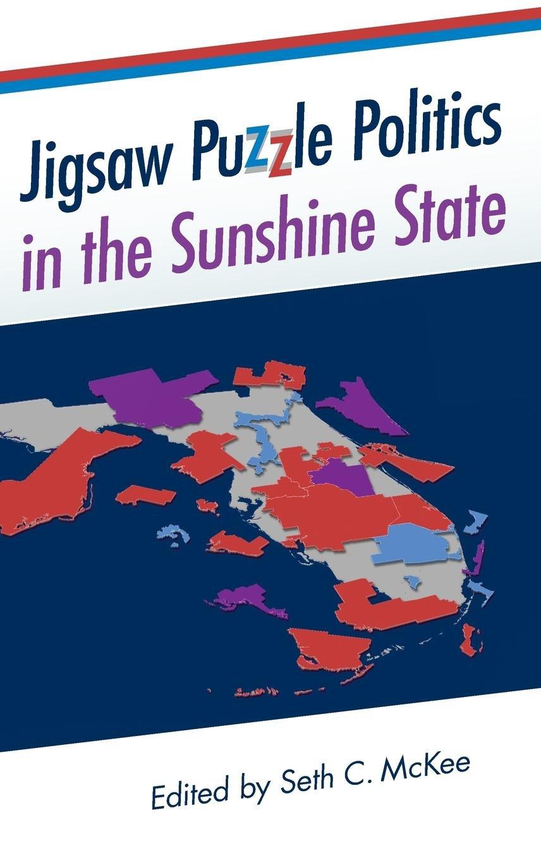 Download Jigsaw Puzzle Politics in the Sunshine State (Florida Government and Politics) pdf epub