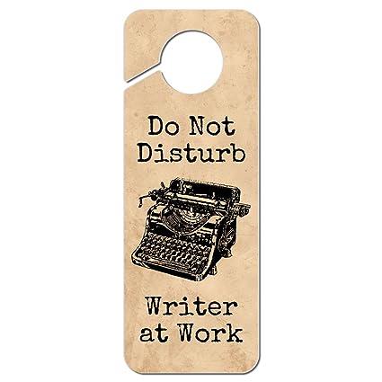 Amazon.com: Do Not Disturb Writer at Work Plastic Door Knob Hanger ...