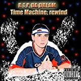 rewind time machine - Dreaming with My Eyes Wide Open [Explicit]