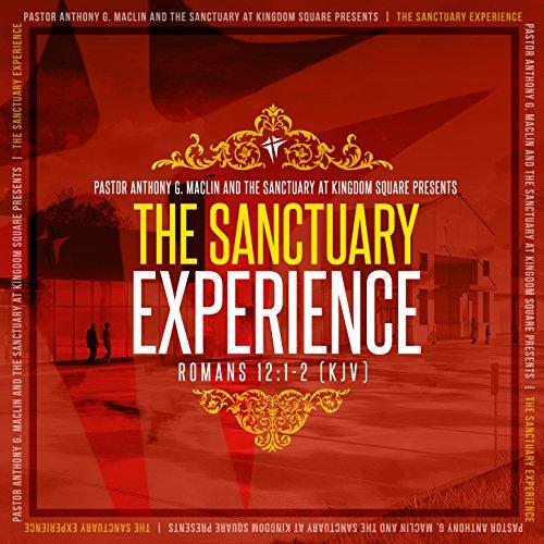 The Sanctuary at Kingdom Square - The Sanctuary Experience 2017